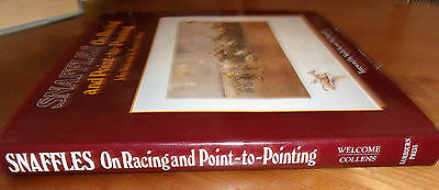 Artist Snaffles On Racing And Point To Pointing Hardback Book Signed By Authors