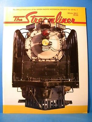 UP The Streamliner Volume 25 #1 2011 Winter Union Pacific Historical Society