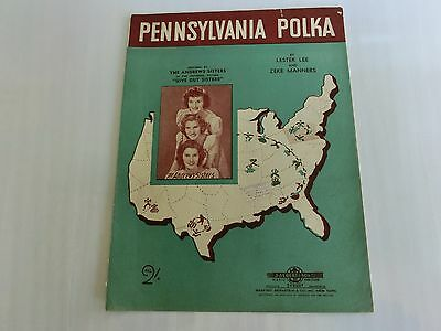 1947  Pennsylvania Polka Song Music Sheet-The Andrew Sisters Universal Picture