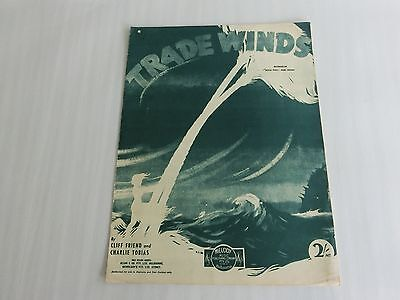 1940 Trade Winds Song Music Sheets---Cliff Friend And Charles Tobias