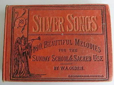 Vintage Silver Songs Music Book--Sunday School & Sacred Use