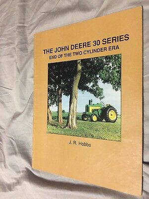 The John Deere 30 Series End Of The Two Cylinder Era Tractor