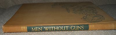 MEN WITHOUT GUNS 1945 1st Edition, 47 pages and 130 color plates (Military)