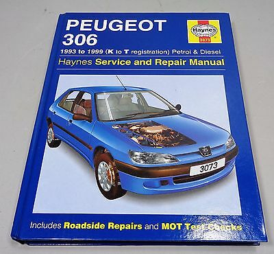 Haynes Peugeot 306 1993 to 1999 Car Owners Workshop Manual Book
