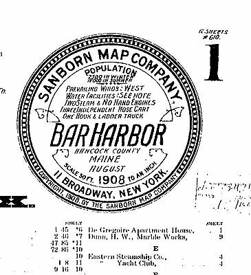 Bar Habor, Maine ~Sanborn Map© sheets~12 maps made in 1908 on a CD