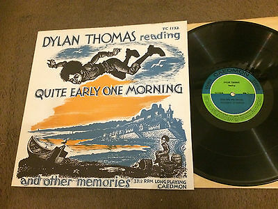 Dylan Thomas ‎– Reading Quite Early One Morning And Other Memories LP (TC 1132)