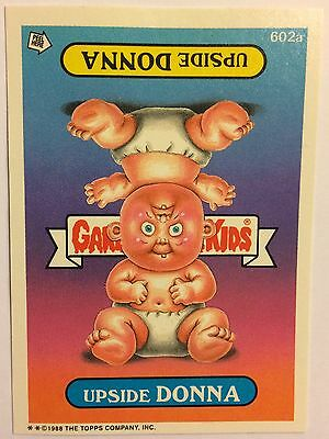 Upside Donna 602a Garbage Pail Kids US Series 15 (1988) Rare non-die cut/Mint