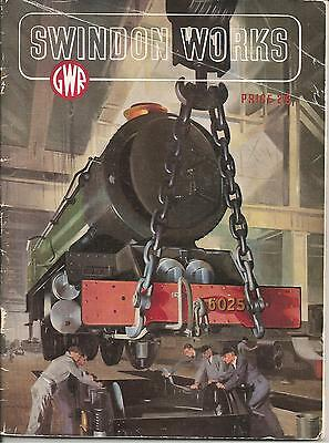 Swindon Works and its Place in GWR History, Published by GWR, 1947