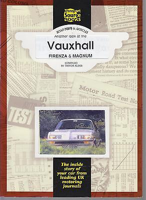 Vauxhall Firenza ( Incl Droopsnoop ) & Magnum 1971 - 1977 Period Road Tests Book