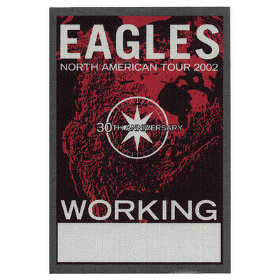 The Eagles authentic Working 2002 tour Backstage Pass