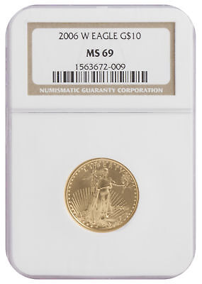 2006W - $10 1/4oz Gold American Eagle MS69 NGC Brown Label