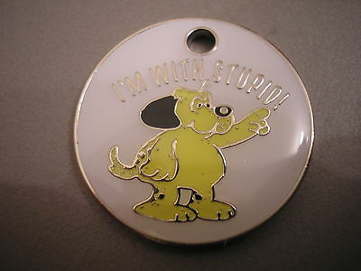 Personalised Engraved Comical Pet Id Tag - I'm With Stupid- Free P&p & Engraving