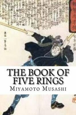 The Book of Five Rings by Miyamoto Musashi 9781539663546 (Paperback, 2016)