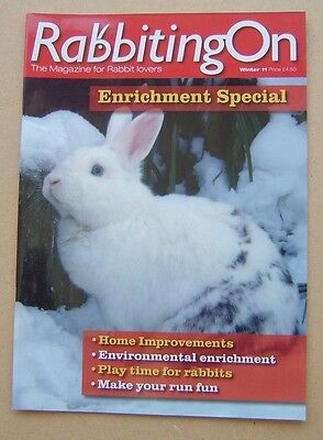 Rabbiting On magazine Winter 2011 - The Magazine for Rabbit lovers