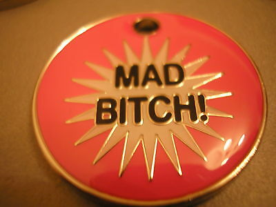 Personalised Engraved Comical Pet Id Tag - Mad Bitch -Free P&p & Engraving