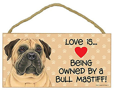 "Love is Being Owned by Bull Mastiff Sign Plaque dog 10"" x5"" pet gift bullmastiff"