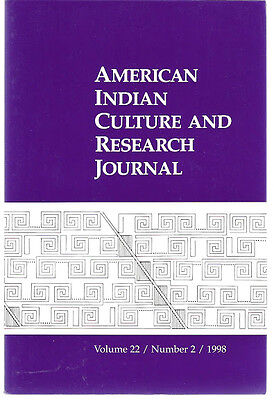American Indian Culture and Research Journal Vol 22 #2 1998 Articles, Reviews