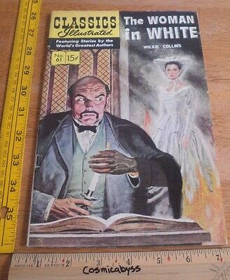 Classics Illustrated Comic #61 The Woman in White VG+ 1960's HRN 167