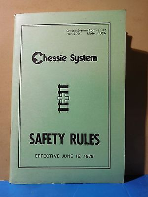 Chessie System Safety Rules June 15th 1979 Form SF-32 Soft Cover 65 Pages