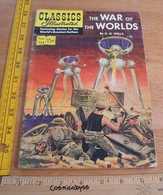 Classics Illustrated Comic #124 The War of the Worlds VG 1960's HRN 125 1st