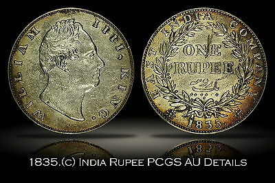 1835. (c) British India Silver Rupee PCGS Genuine AU Details Reverse Scratch