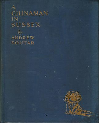 Dog Book PEKINGESE A CHINAMAN IN SUSSEX Soutar/Signed HBFE31 WONDERFUL PHOTOS
