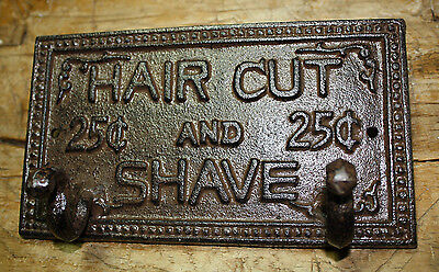 Cast Iron HAIR CUT and SHAVE 25 CENTSTowel, Coat Hooks,  Hat Hook, Key Rack