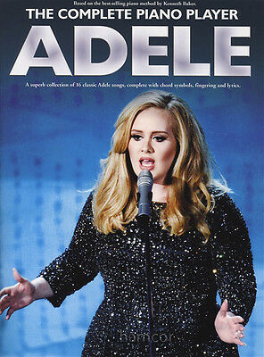 The Complete Piano Player Adele Easy Piano Sheet Music Book