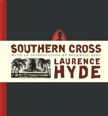 Southern Cross by Laurence Hyde 9781897299104 (Hardback, 2007)