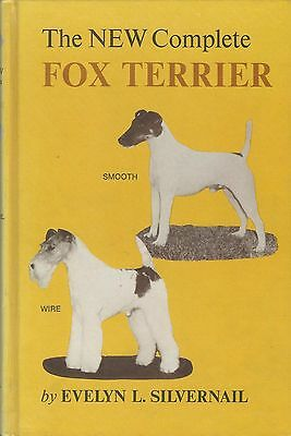 Dog Book THE NEW COMPLETE FOX TERRIER Silvernail/Signed HB3rdEd 1976 GREAT PHOTO