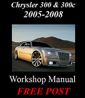 Chrysler 300 & 300C 2005-2008 Factory Workshop Service Repair Manual On Cd