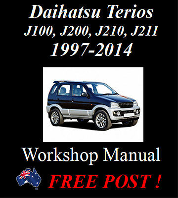 Daihatsu Terios 1997 - 2014 J100, J200, J210, J211 Workshop Manual On Cd