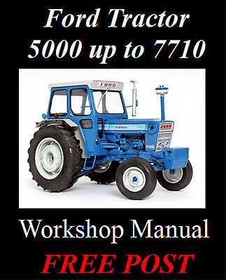 FORD TRACTOR 5000, 5600, 6600, 6610, 6700 to 7710 WORKSHOP MANUAL CD