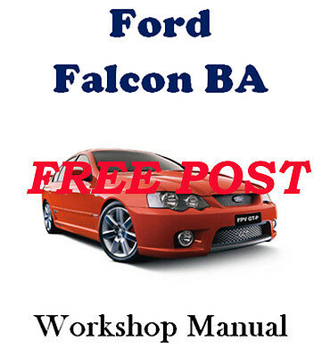 FORD FALCON BA 2002 - 2005 SEDAN, UTE XT to XR + LPG WORKSHOP MANUAL ON CD