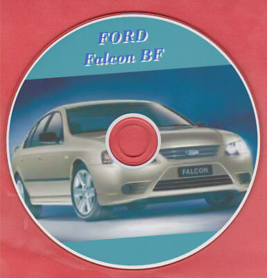 Ford Falcon Bf Xr6 Xr8 Fpv Petrol & Lpg Workshop Manual On Cd - The Best !!