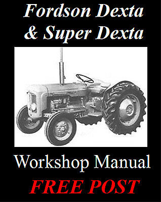 Fordson Dexta & Super Dexta Workshop Manual & Parts Manual On Cd