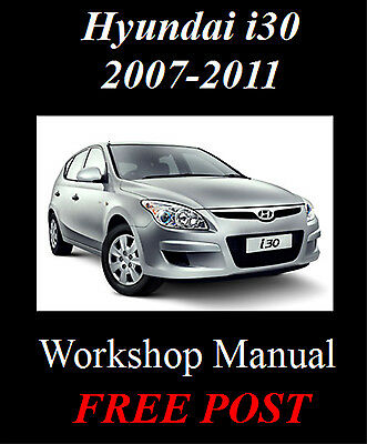 hyundai i30 fd 2007 2011 factory workshop service repair. Black Bedroom Furniture Sets. Home Design Ideas