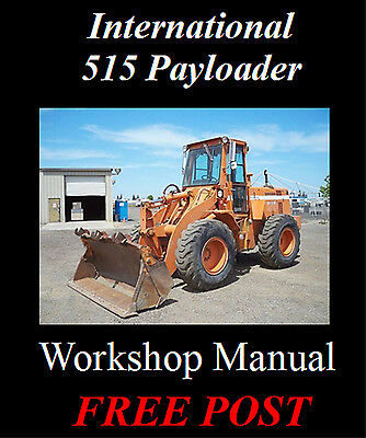International 515 Payloader Workshop Service Repair Manual On Cd