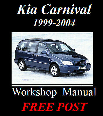 Kia Carnival / Sedona 1999 - 2004 Petrol & Diesel Workshop Manual On Cd