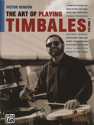 The Art of Playing Timbales Volume 1 Drum Music Book/CD by Victor Rendon