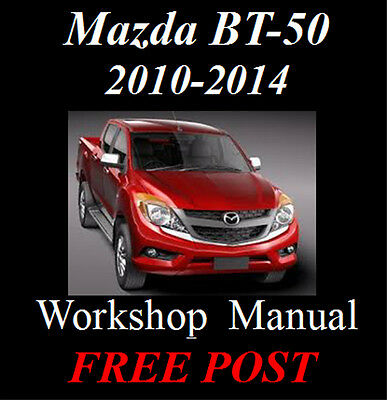 MAZDA BT-50 BT50 Bt 50 2010 - 2014 Workshop Service Repair Manual On Cd