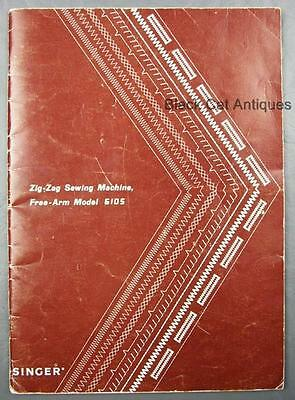 Vintage Singer Zig-Zag Sewing Machine Owners Manual Model 6105 Free-arm Form 958