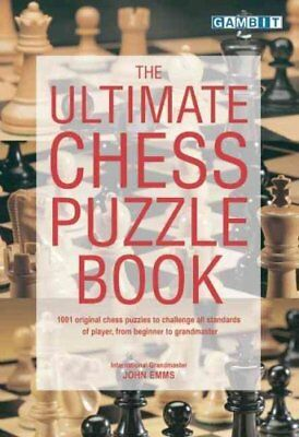 The Ultimate Chess Puzzle Book by John Emms 9781901983340 (Paperback, 2000)