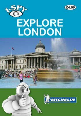 Michelin i-SPY Guides: i-SPY Explore London by i-SPY 9782067159495