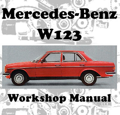 Mercedes Benz W123 W 123 Workshop Service Repair Manual On Cd - The Best !!