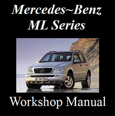 Mercedes Ml320 Ml350 Ml430 Ml500 M500 1997 - 2005 Workshop Manual On Cd