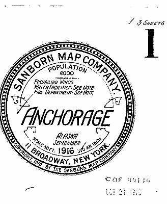 Anchorage, Alaska~Sanborn Map© sheets~1916 edition with 3 maps on CD