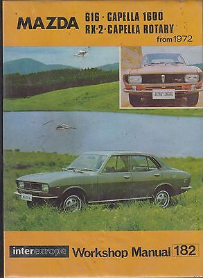 Mazda Rx-2 Rx2 Capella Coupe ( With Wankel Rotary Engine ) 1972- Workshop Manual