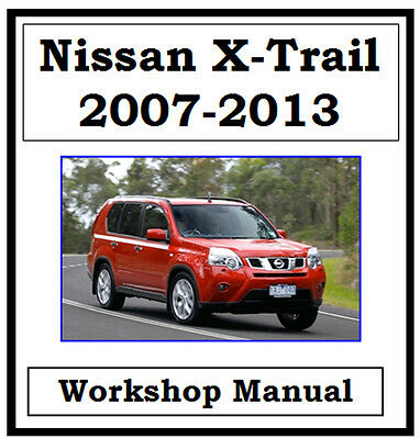 Nissan X-Trail Xtrail T31 2007-2013 Factory Workshop Manual On Cd - The Best !!