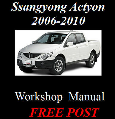 Ssangyong Actyon / Sports / Tradie 2006 - 2010 Workshop Manual On Cd